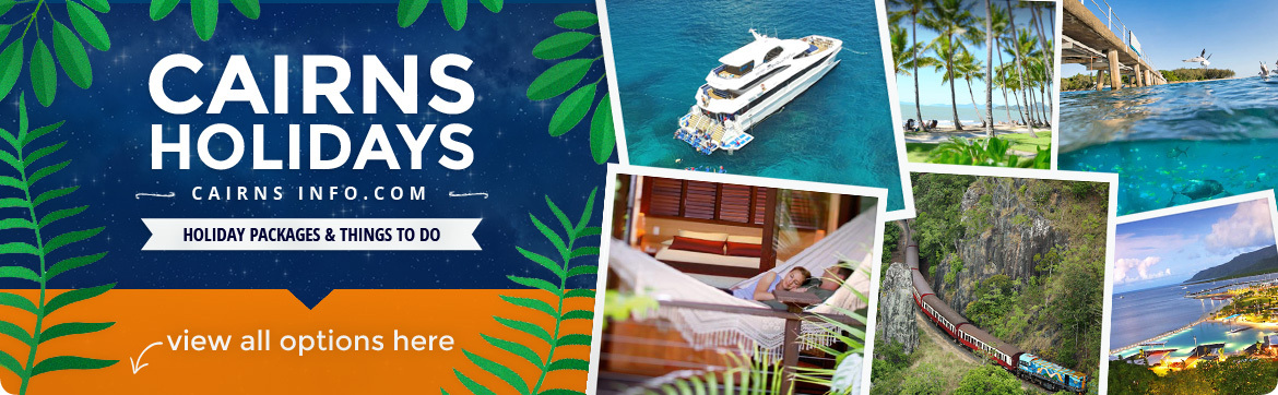 Cairns Info com | Holiday Packages & Things To Do